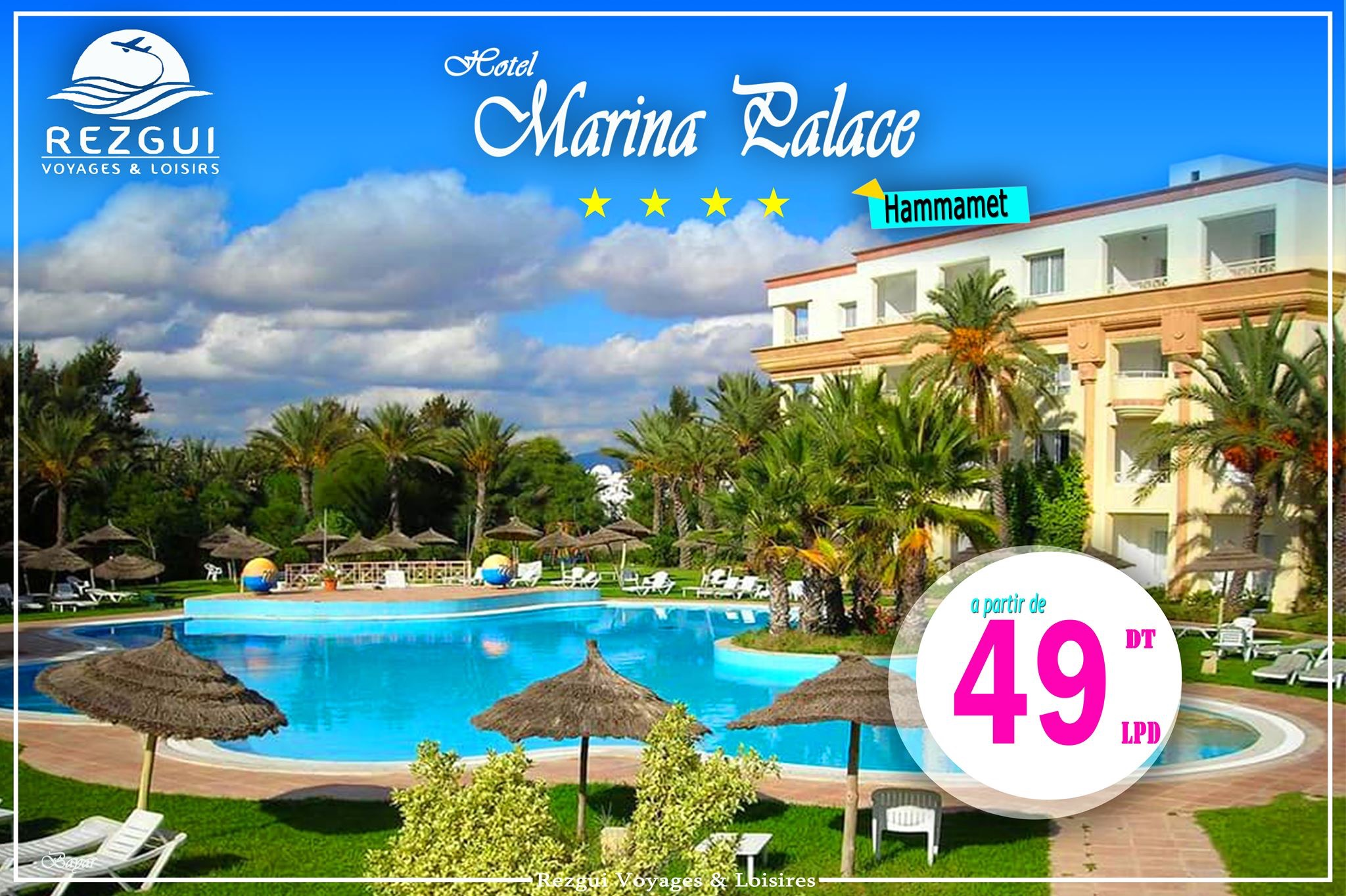 💖☀ #TOP_PROMO💎 💯 Hotel Marina Palace Yasmine Hammamet 4🌟🌟🌟🌟 avec Rezgui Voyages 💎❣😍